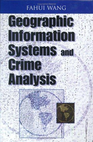Download Geographic Information Systems and Crime Analysis
