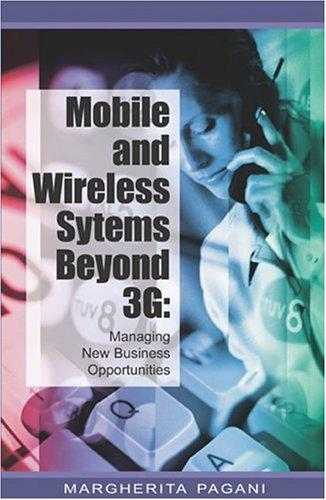 Download Mobile and Wireless Systems Beyond 3G