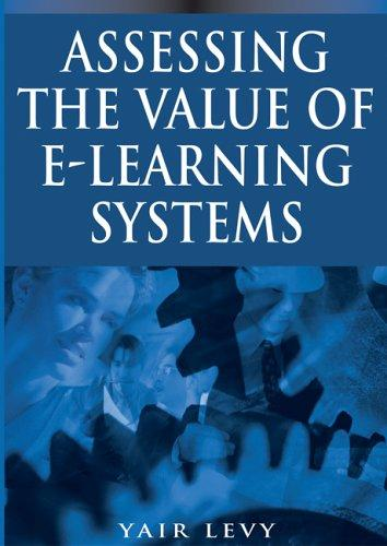 Download Assessing the Value of E-learning Systems
