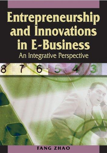 Download Entrepreneurship and Innovations in E-business
