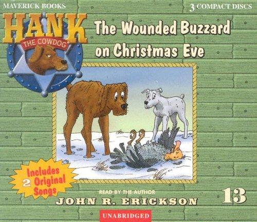 Download The Wounded Buzzard on Christmas Eve (Hank the Cowdog)