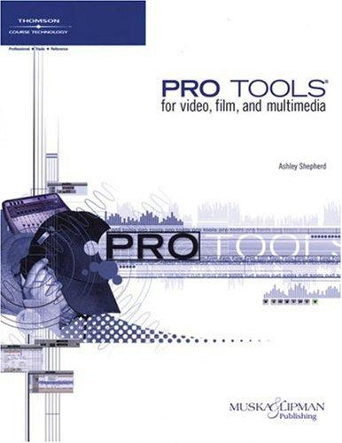 Pro Tools – For Video, Film and Multimedia
