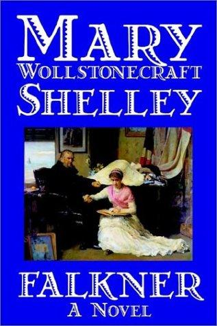 Falkner by Mary Shelley
