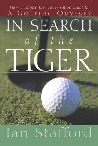 In search of the Tiger