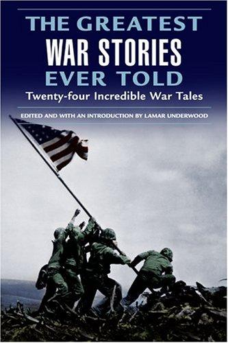 The Greatest War Stories Ever Told