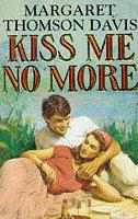 Kiss Me No More