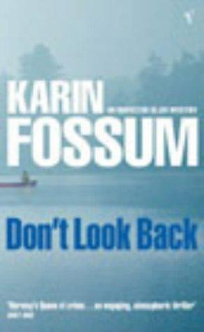 Don't Look Back (An Inspector Sejer mystery)