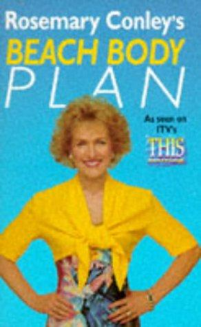 ROSEMARY CONLEY'S BEACH BODY PLAN