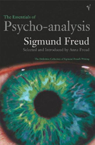 The Essentials of Psycho-Analysis by Anna Freud