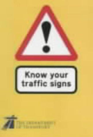Know Your Traffic Signs (Hmso)