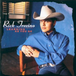 Rick Trevino - Learning As You Go