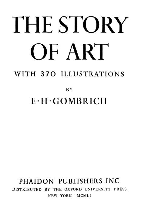 The Story Of Art In 370 Illustrations By E.H Gombrich In Pdf