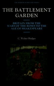 Cover of: Battlement Garden Britain From the Wars (The Mirror of Britain Series) | C.Walter Hodges