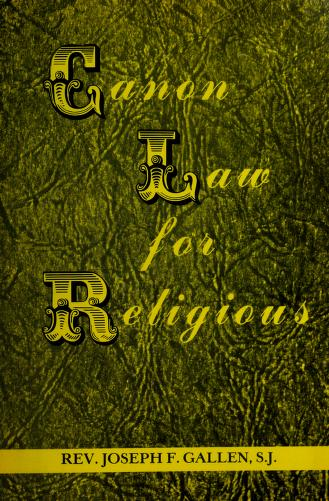 Cover of: Canon law for religious | Joseph F. Gallen