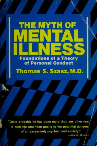 Cover of: The myth of mental illness by Thomas Stephen Szasz