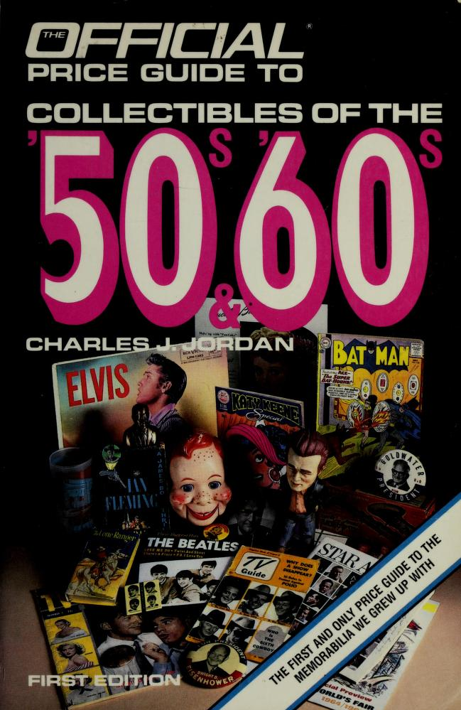 Official Price Guide to Collectibles of the '50s & '60s by House Of Collectibles