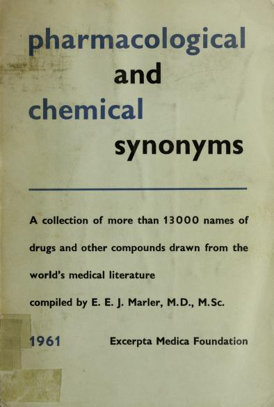 Pharmacological and chemical synonyms by E. E. J. Marler