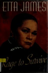 Cover of: Rage to survive   Etta James
