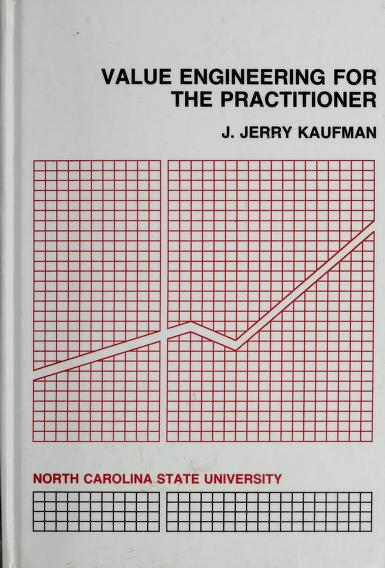 Value Engineering for the Practitioner by J. Jerry Kaufman