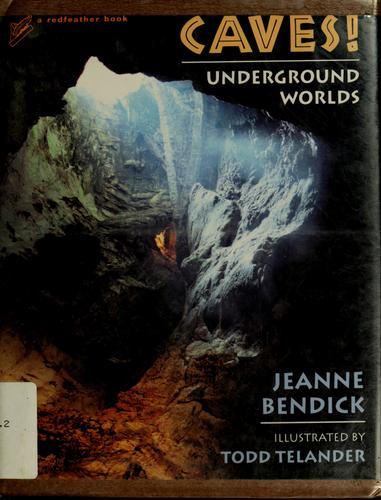 Caves! by Jeanne Bendick