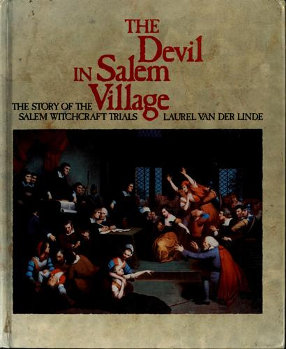 The Devil in Salem Village by Laurel Van der Linde