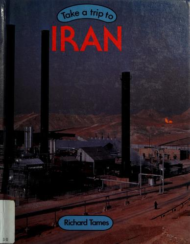 Take a trip to Iran by Richard Tames