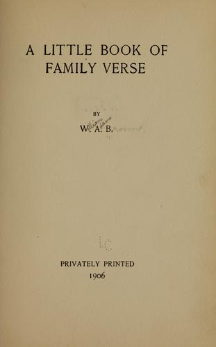 A little book of family verse by Brown, William Adams