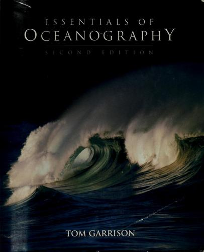 Essentials of oceanography by Tom Garrison