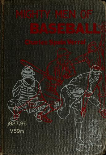 Mighty men of baseball by Charles Spain Verral