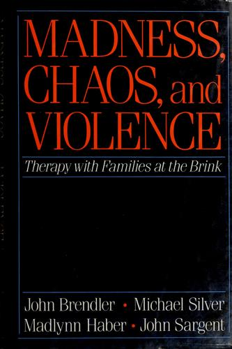 Madness, chaos, and violence by John Brendler