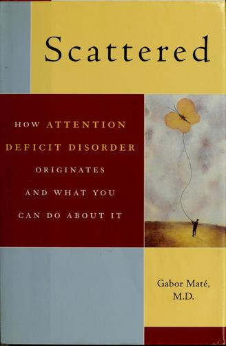 Scattered by Gabor Maté