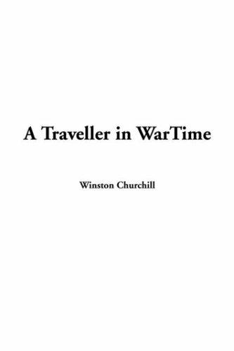 A Traveller In Wartime
