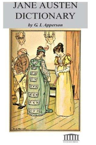 Jane Austen Dictionary by G.L. Apperson