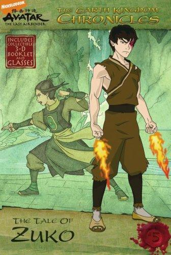 The Earth Kingdom Chronicles: The Tale of Zuko (Avatar, the Last Airbender: the Earth Kingdom Chronicles) by Michael Teitelbaum