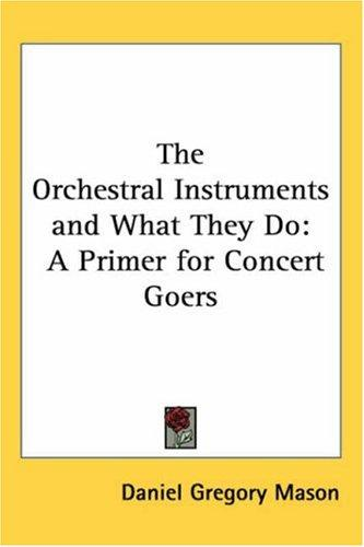 The Orchestral Instruments And What They Do