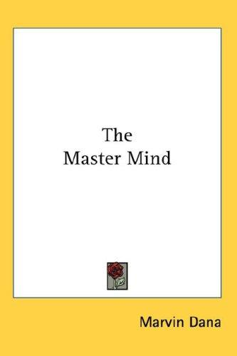 The Master Mind by Marvin Dana