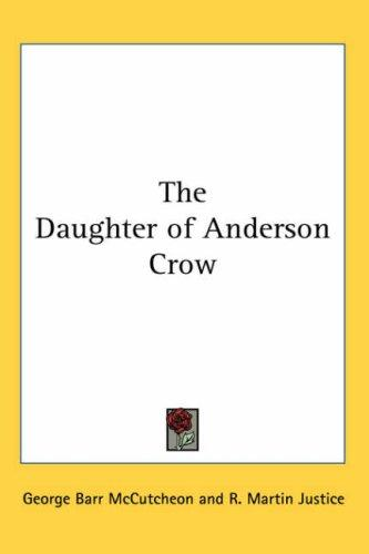 The Daughter of Anderson Crow