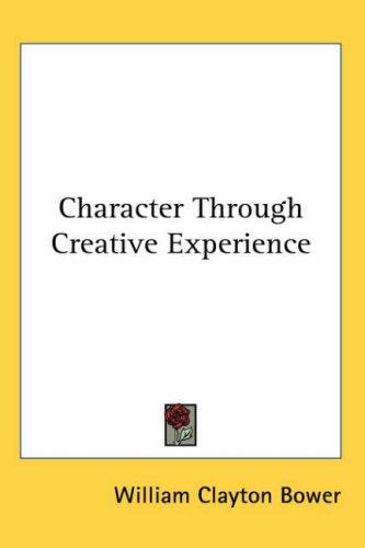 Character Through Creative Experience