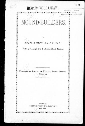 Mound-builders by W. J. Smyth