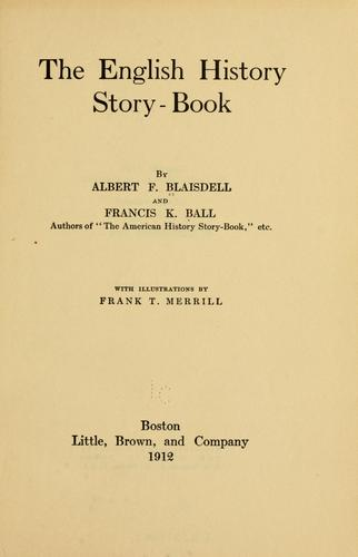 The English history story-book by Albert Franklin Blaisdell