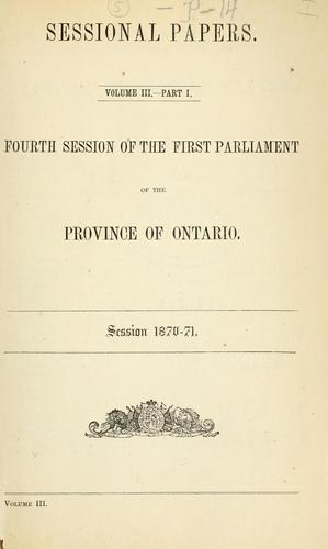Ontario Sessional Papers by Ontario Legislative Assembly