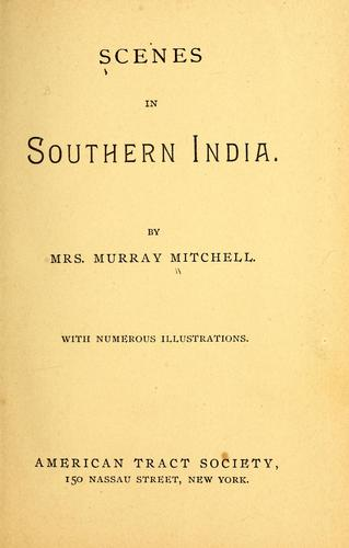 Scenes in Southern India by Maria Hay Flyter Mitchell