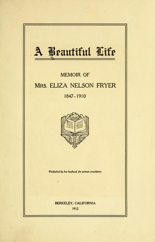 A beautiful life by Eyster, Nellie Blessing