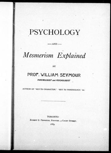 Psychology and mesmerism explained by William Seymour
