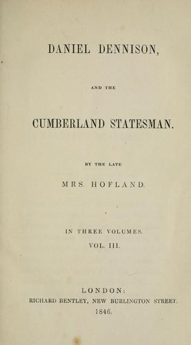 Daniel Dennison, and the Cumberland statesman by Barbara Wreaks Hoole Hofland
