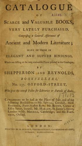 A catalogue of scarce and valuable books by Shepperson and Reynolds.