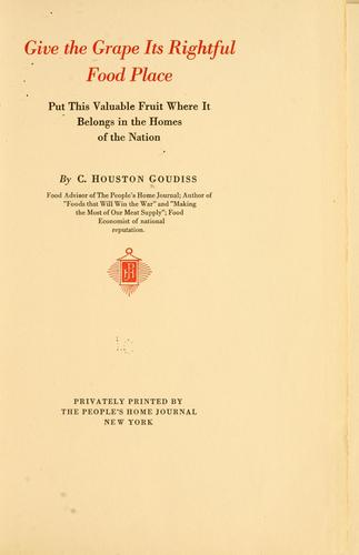 Give the grape it rightful food place by C. Houston Goudiss