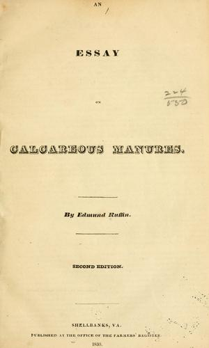 An essay on calcareous manures by Ruffin, Edmund
