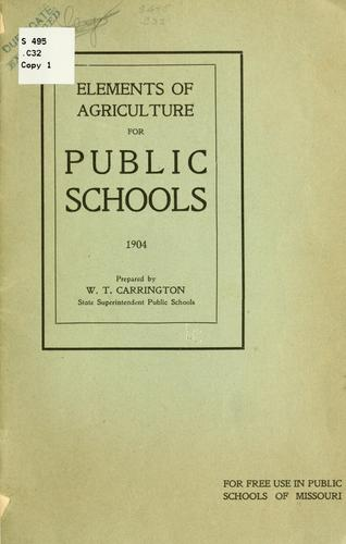 Elements of agriculture for public schools. 1904 by Missouri. Dept. of education