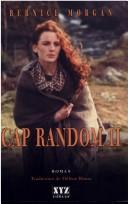 Cap Random by Bernice Morgan